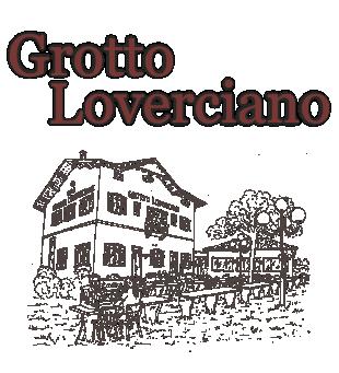 Grotto Loverciano – Castel S. Pietro – Cantone Ticino, Ristorante Grotto con specialita' nostrane e ticinesi tel 091 6461608 Logo